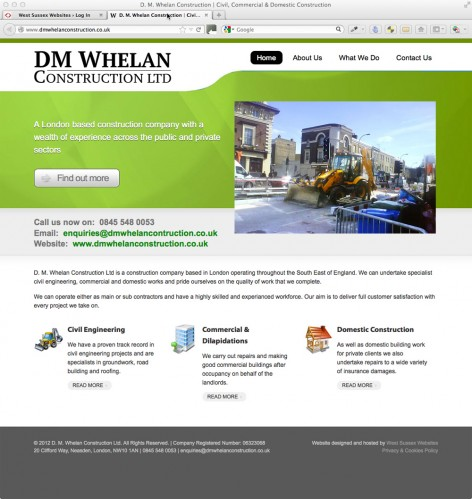 D. M. Whelan Construction Ltd is a construction company based in London operating throughout the South East of England. We can undertake specialist civil engineering, commercial and domestic works and pride ourselves on the quality of work that we complete.